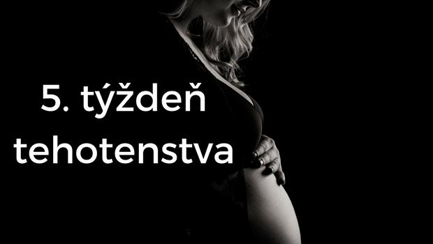 5. týždeň tehotenstva