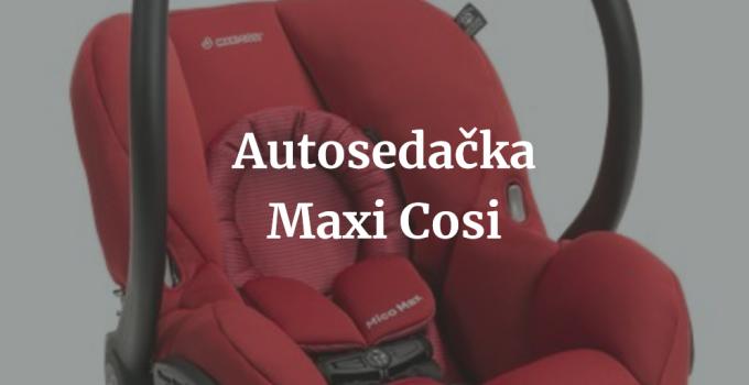 Autosedačka Maxi Cosi
